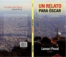 Un relato para Oscar de Lamari Poval, ya a la venta
